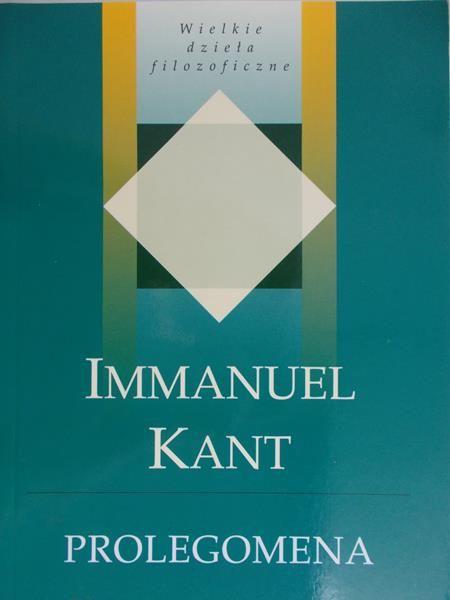 Kant Immanuel  -  Prolegomena