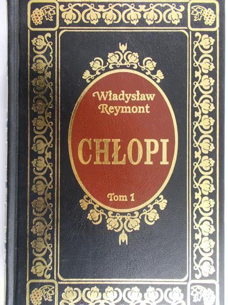 Reymont Staniaław Władysław - Chłopi