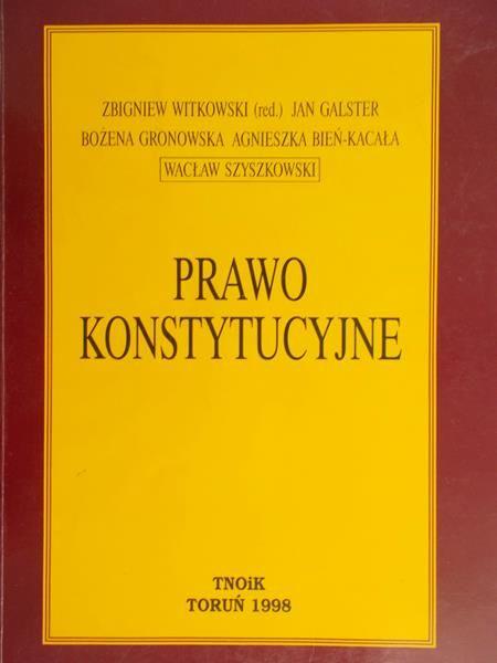Witkowski Zbigniew (red.) - Prawo konstytucyjne