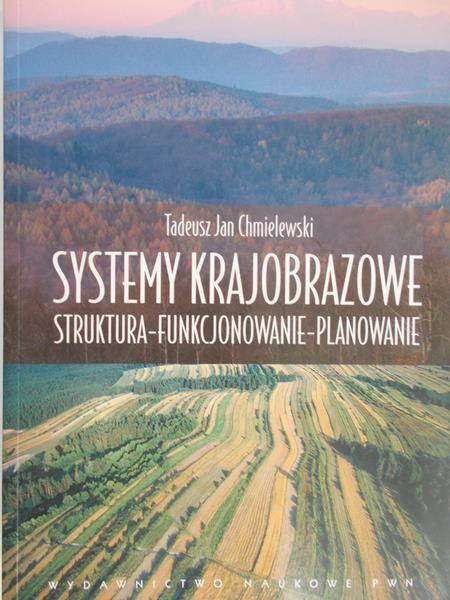Chmielewski Tadeusz Jan - Systemy krajobrazowe