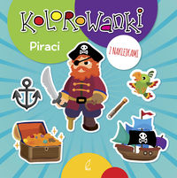 Kolorowanki z naklejkami Piraci