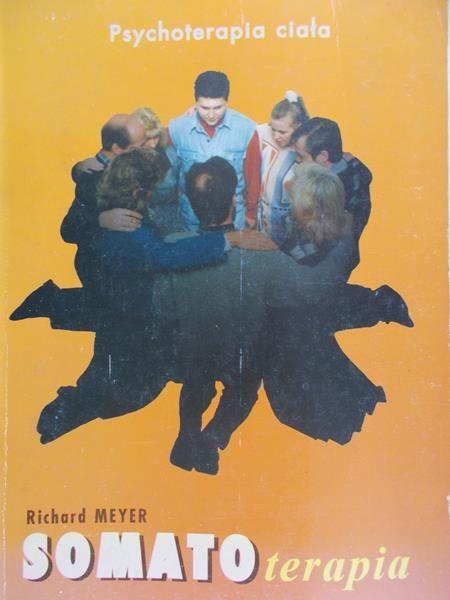 Meyer Richard - Somatoterapia