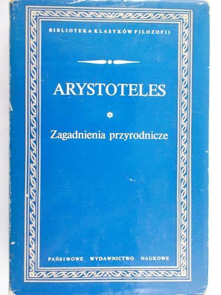 Arystoteles - Zagadnienia przyrodnicze