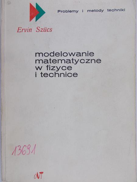 Szucs Ervin - Modelowanie matematyczne w fizyce i technice