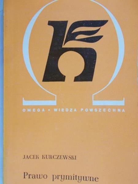 Kurczewski Jacek - Prawo prymitywne