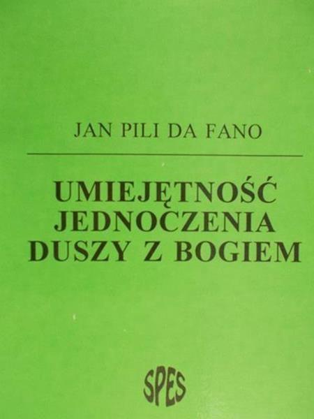 Fano da Pili Jan - Umiejętność jednoczenia duszy z Bogiem