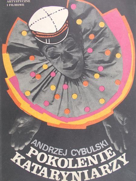 Cybulski Andrzej - Pokolenie kataryniarzy
