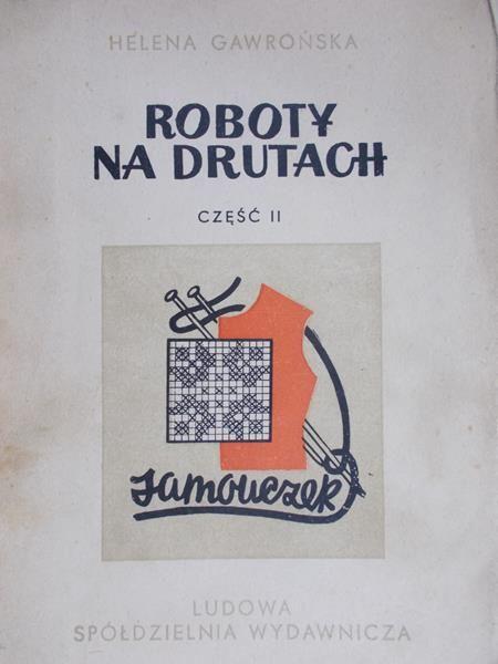 Gawrońska Helena - Roboty na drutach, cz. 2