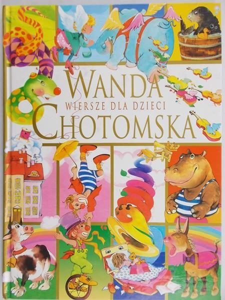 Chotomska Wanda - Wiersze dla dzieci