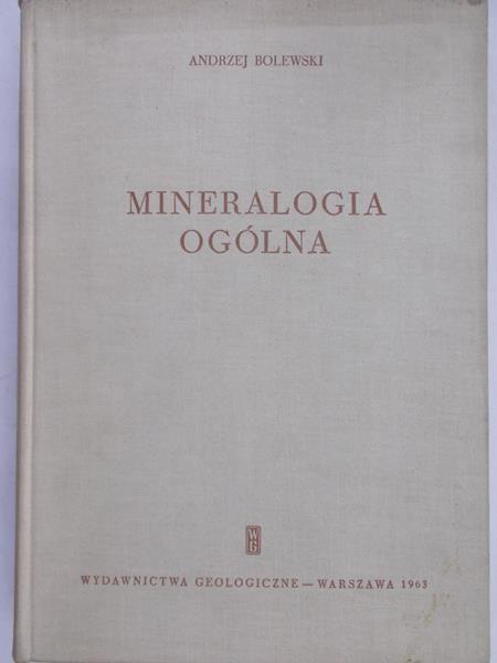 Bolewski Andrzej - Mineralogia szczegółowa