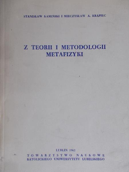 Kamiński Stanisław - Z teorii i metodologii metafizyki