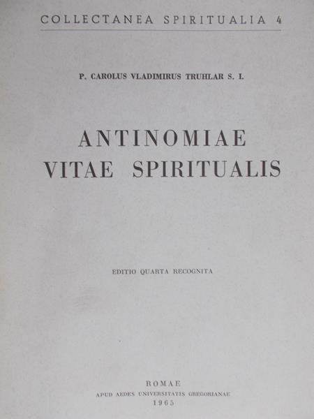 Truhlar Carolus - Antinomiae vitae spiritualis