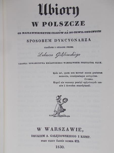 Gołębiowski Łukasz  - Ubiory w Polszcze, Reprint 1830 r.