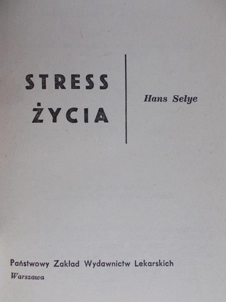 Selye Hans - Stress życia