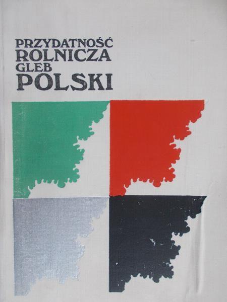 Strzemski Michał (red.) - Przydatność rolnicza gleb Polski