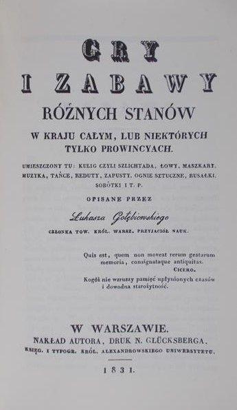 Gołębiowski Łukasz - Gry i zabawy różnych stanów, reprint z 1831 r.