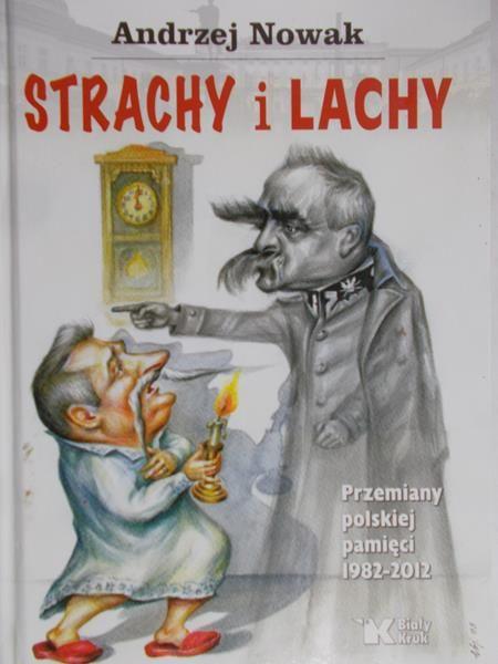 Nowak Andrzej - Strachy i Lachy