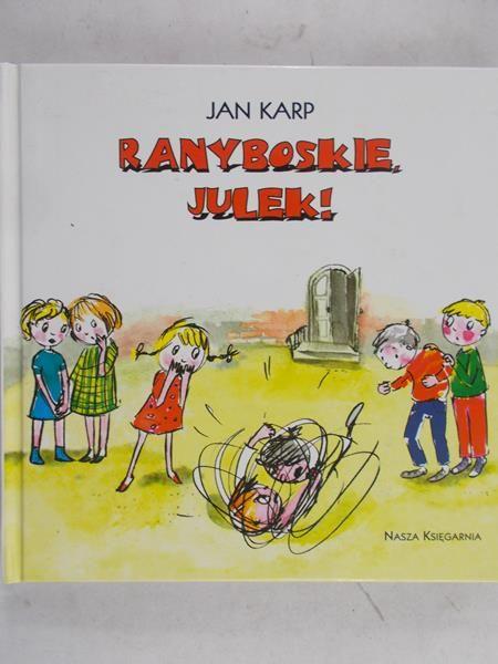 Karp Jan - Ranyboskie Julek!