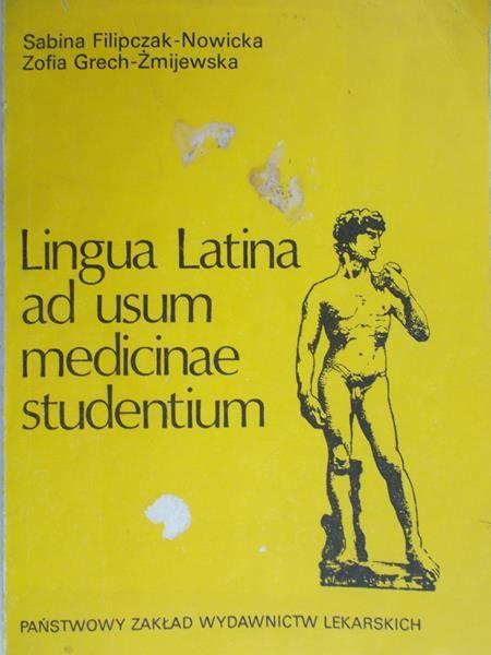 Filipczak-Nowicka Sabina - Lingua Latina ad usum medicinae studentium.