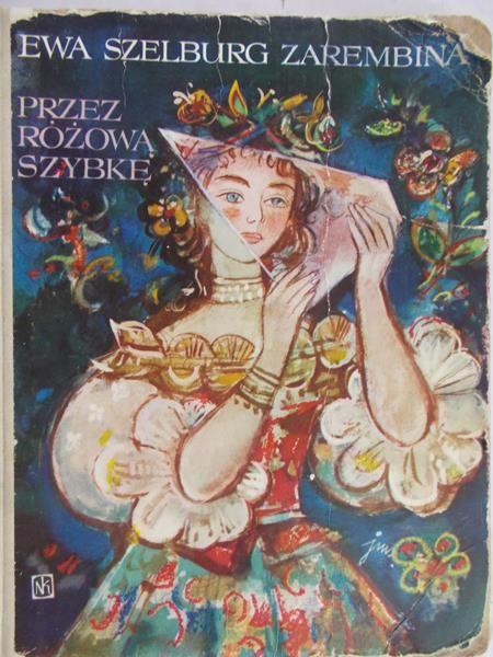 Szelburg Zarembina Ewa - Przez różową szybkę