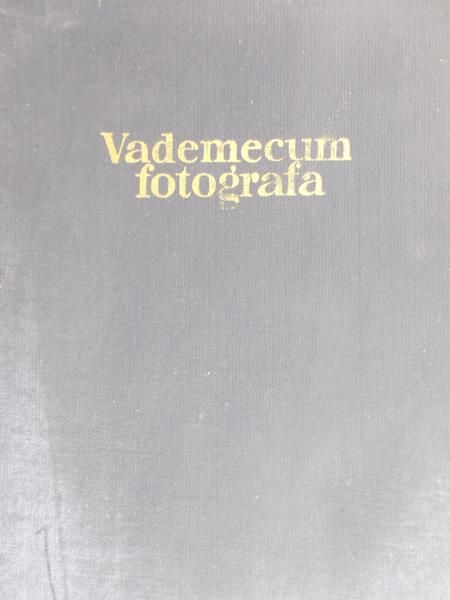 Sommer Stanisław - Vademecum fotografa