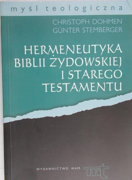 Dohmen Christoph - Hermeneutyka Biblii żydowskiej i Starego Testamentu