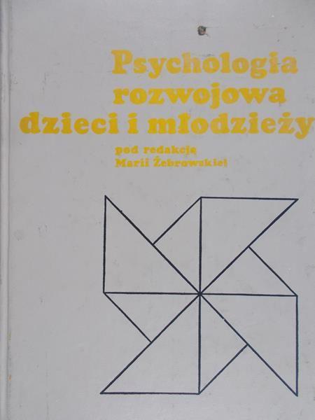 Żebrowska Maria (red.) - Psychologia rozwojowa dzieci i młodzieży