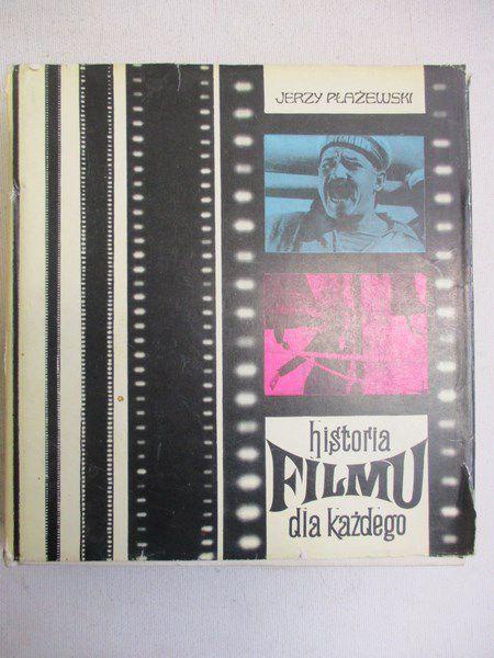 Płażewski Jerzy - Historia filmu dla każdego