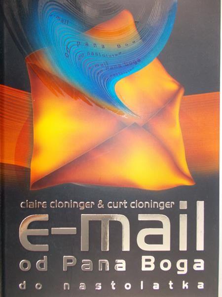 Cloninger Claire - E-mail od pana Boga do nastolatka