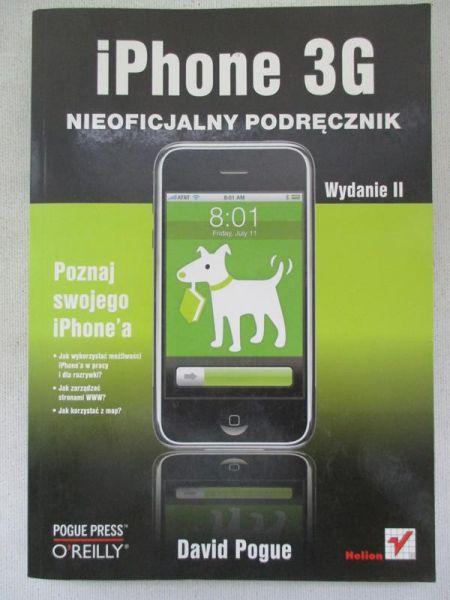 Pogue David - iPhone 3 G. Nieoficjalny podręcznik