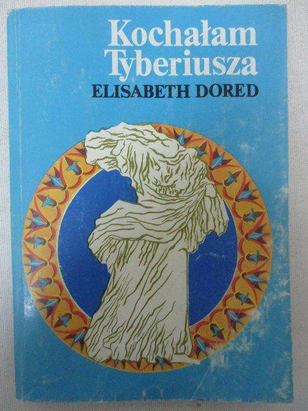 Dored Elisabeth - Kochałam Tyberiusza