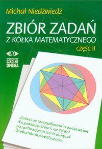 Niedźwiedź Michał - Zbiór zadań z kółka matematycznego : część 2