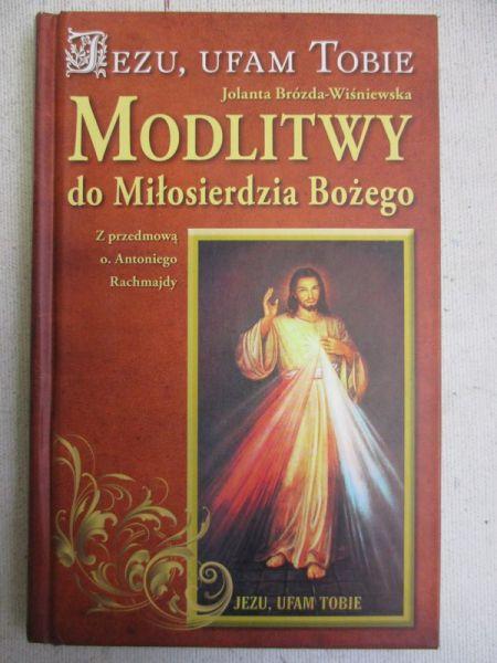 Pioch-Sławomirska Agnieszka (red.) - Jezu, ufam Tobie