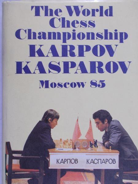 Averbakh - The World Chess Championship: Karpov Kasparov Moscow 85