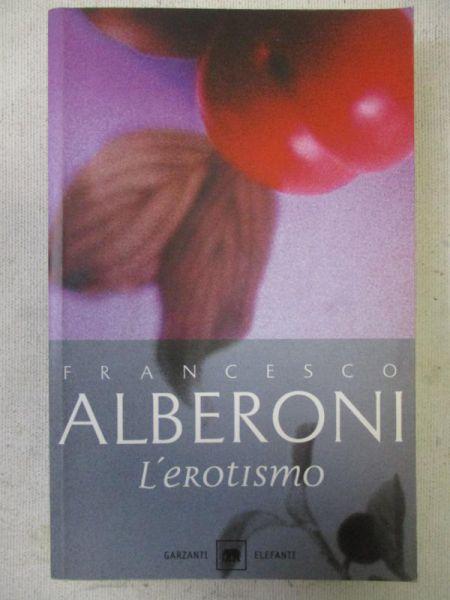 Alberoni Francesco - L'erotismo