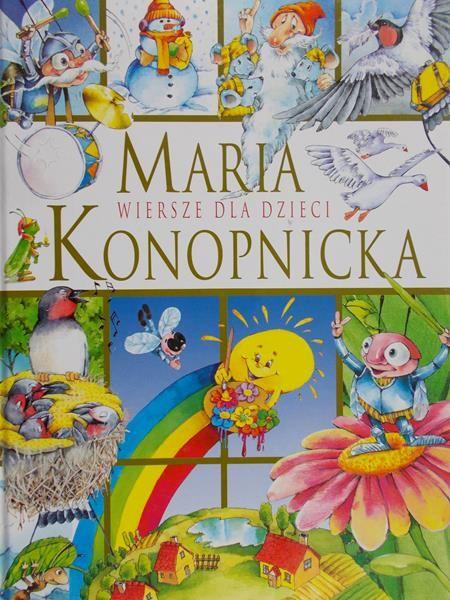 Konopnicka Maria Wiersze Dla Dzieci Maria Konopnicka