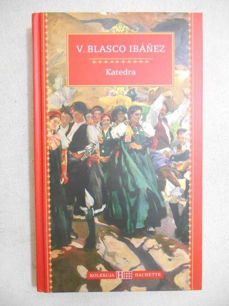 Ibanez Vincente Blasco - Katedra