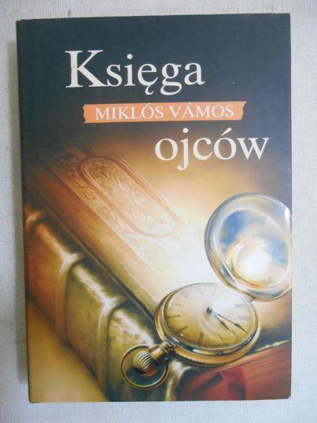 Vamos Miklos - Księga ojców