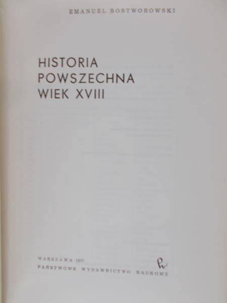 Rostworowski Emanuel - Historia powszechna - wiek XVIII