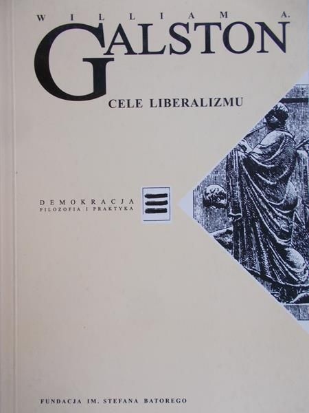 Galston William - Cele liberalizmu
