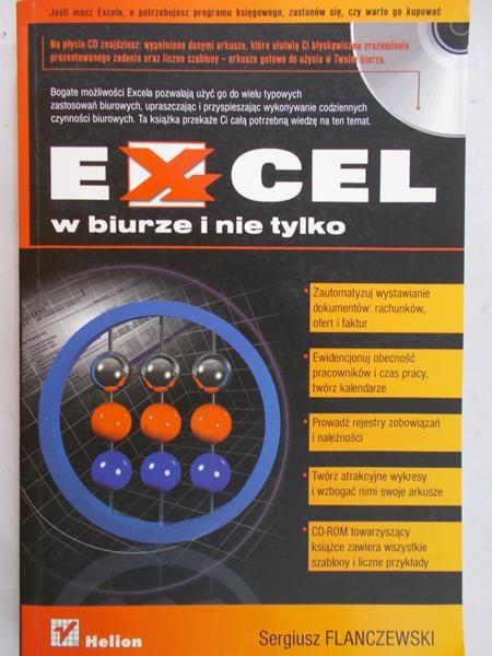 Flanczewski Sergiusz - Excel w biurze i nie tylko + CD