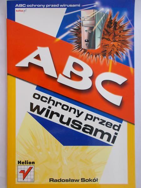 Sokół Radosław - ABC ochrony przed wirusami