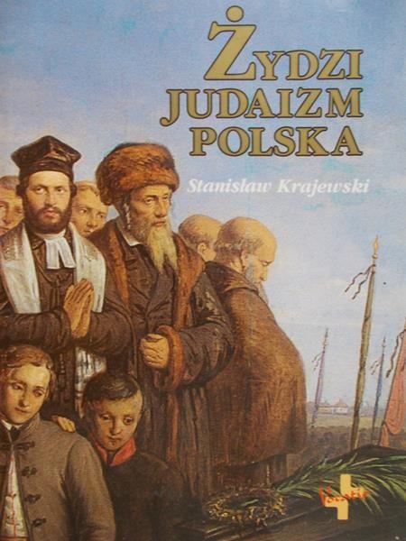 Krajewski Stanisław - Żydzi, judaizm, Polska