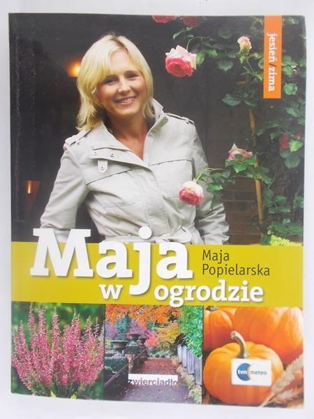 Popielarska Maja - Maja w ogrodzie