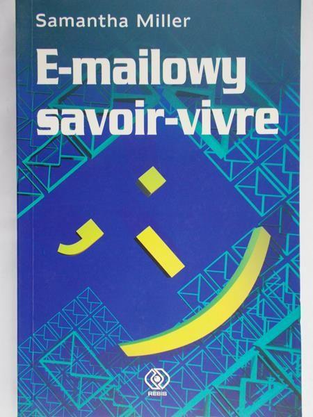 Miller Samantha - E-mailowy savoir-vivre