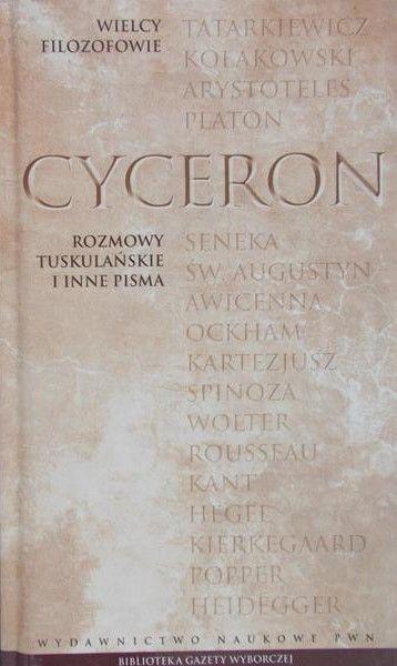 Oszwałdowska Ewa - Cyceron,Rozmowy tuskulańskie i inne pisma