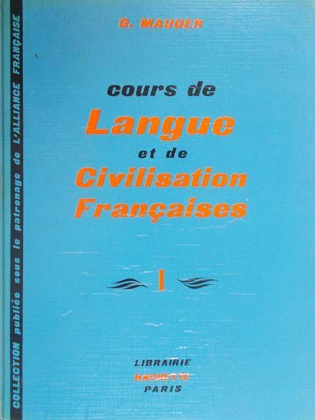 Mauger G. - Cours de Langue et de Civilisation Francaises