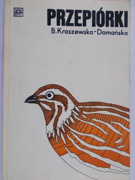 Kraszewska-Domańska B. - Przepiórki