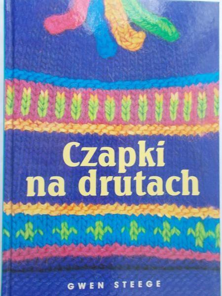 Steege Gwen - Czapki na drutach