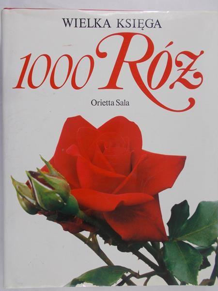 Sala Orietta - Wielka Księga 1000 Róż
